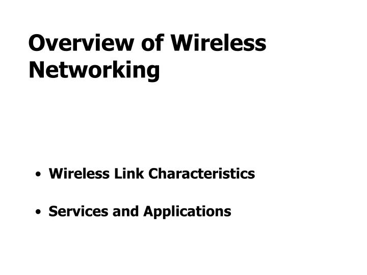 Overview of wireless networking