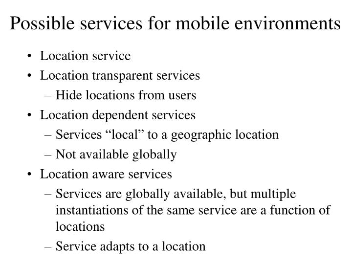 Possible services for mobile environments