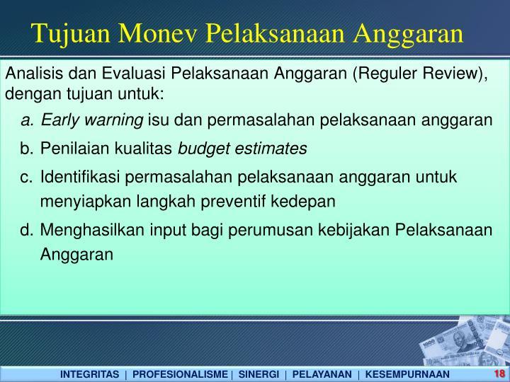 Tujuan Monev Pelaksanaan Anggaran