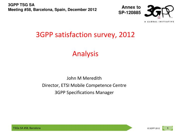 3gpp satisfaction survey 2012 analysis n.