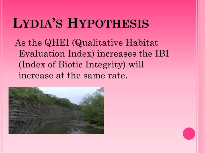 Lydia's Hypothesis