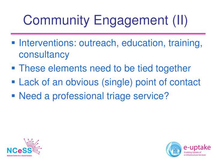 Community Engagement (II)