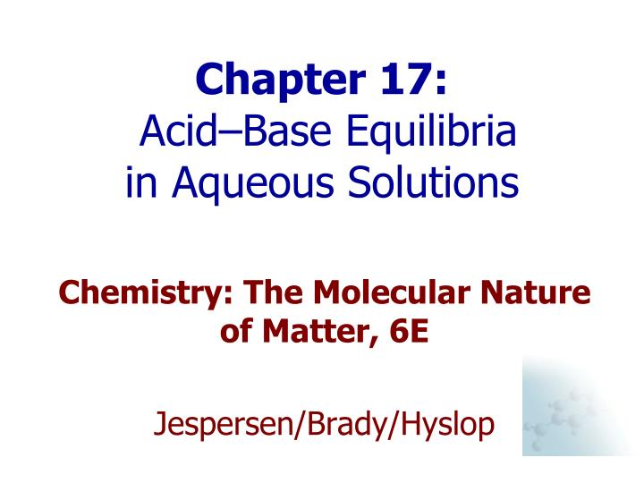 chapter 17 acid base equilibria in aqueous solutions n.