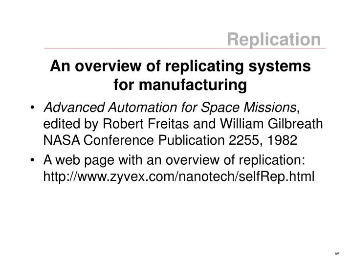 An overview of replicating systems