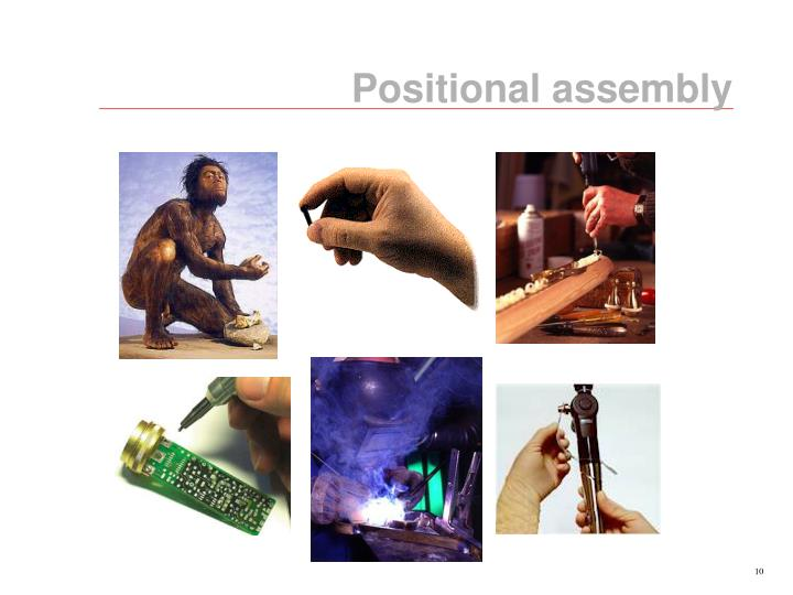 Positional assembly