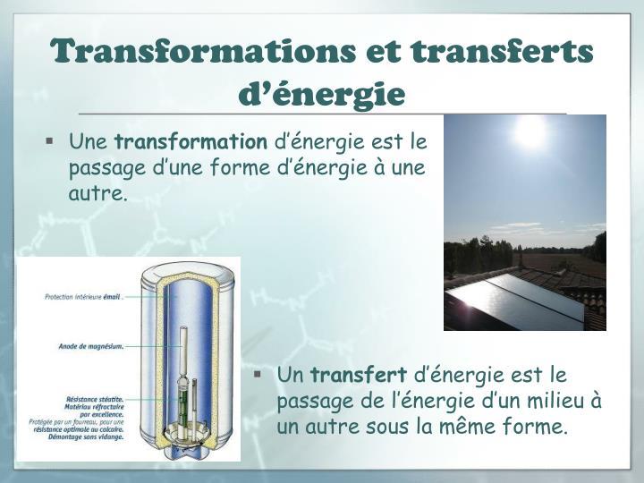 Transformations et transferts d'énergie