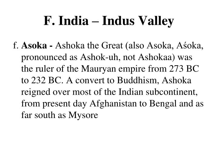 F. India – Indus Valley