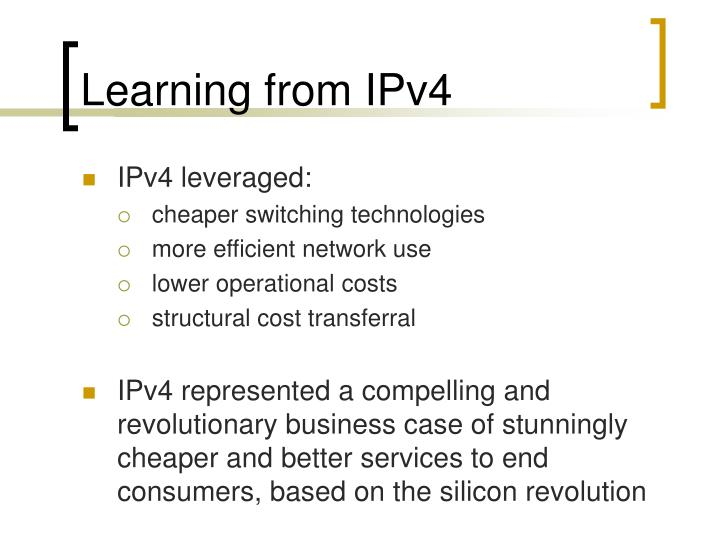 Learning from IPv4