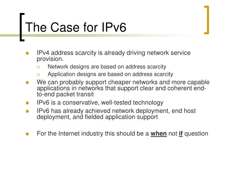 The Case for IPv6