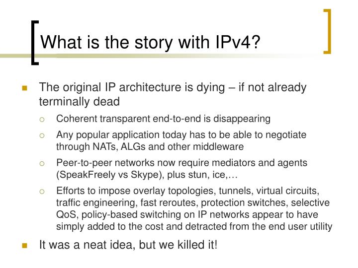 What is the story with IPv4?