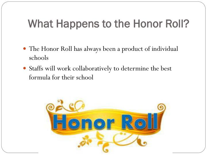 What Happens to the Honor Roll?