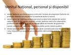 venitul na ional personal i disponibil