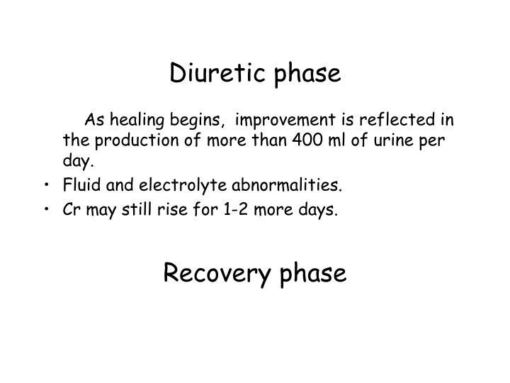 Diuretic phase