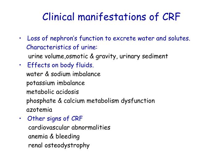 Clinical manifestations of CRF