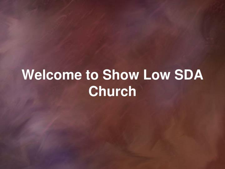 welcome to show low sda church n.