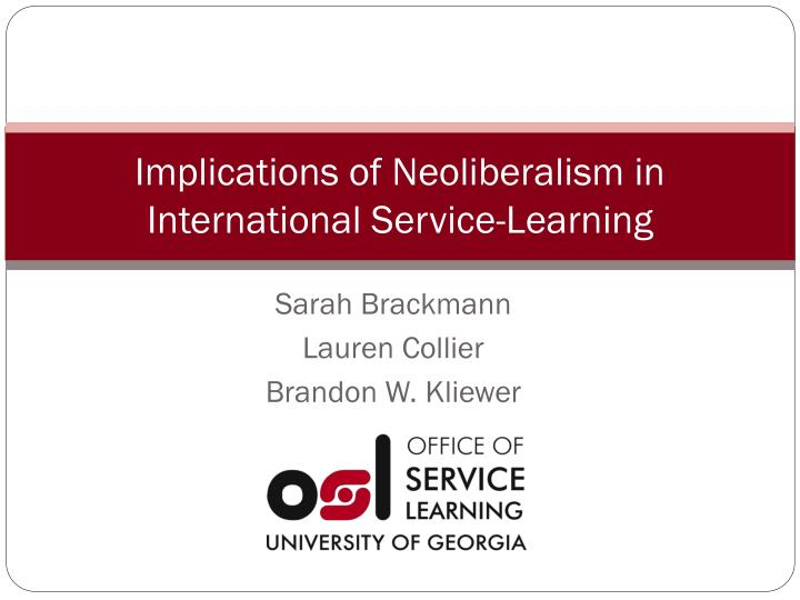 implications of neoliberalism in international service learning n.