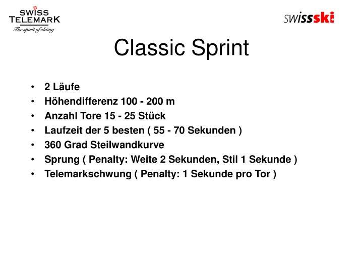 Classic Sprint