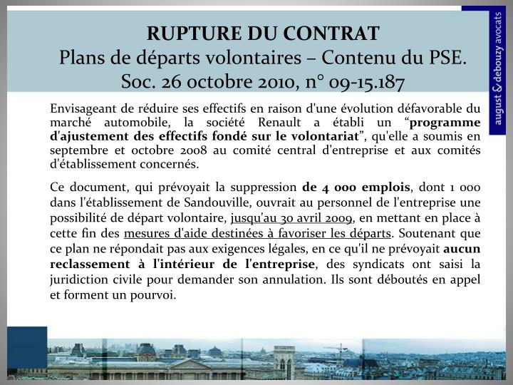 Rupture du contrat plans de d parts volontaires contenu du pse soc 26 octobre 2010 n 09 15 187