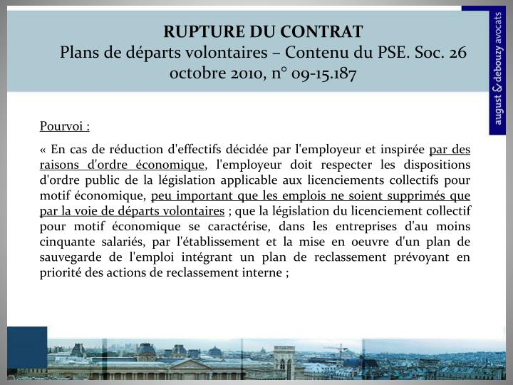 Rupture du contrat plans de d parts volontaires contenu du pse soc 26 octobre 2010 n 09 15 1871