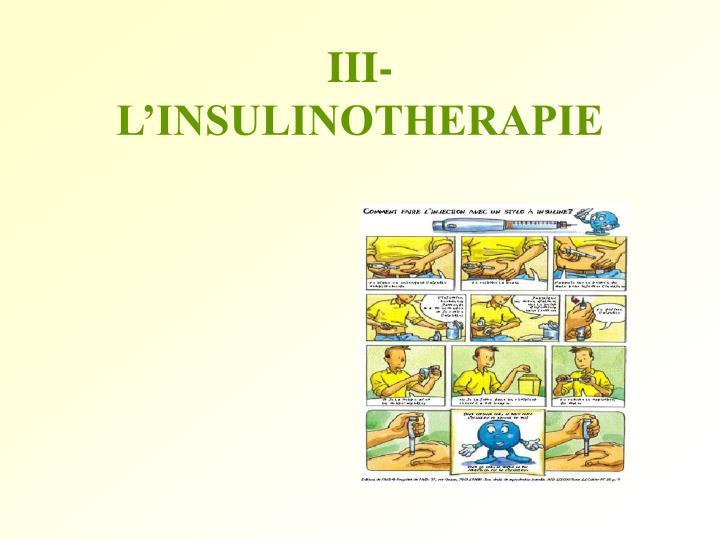 III-L'INSULINOTHERAPIE