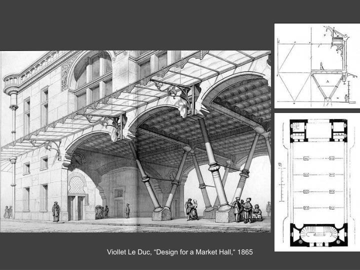 """Viollet Le Duc, """"Design for a Market Hall,"""""""