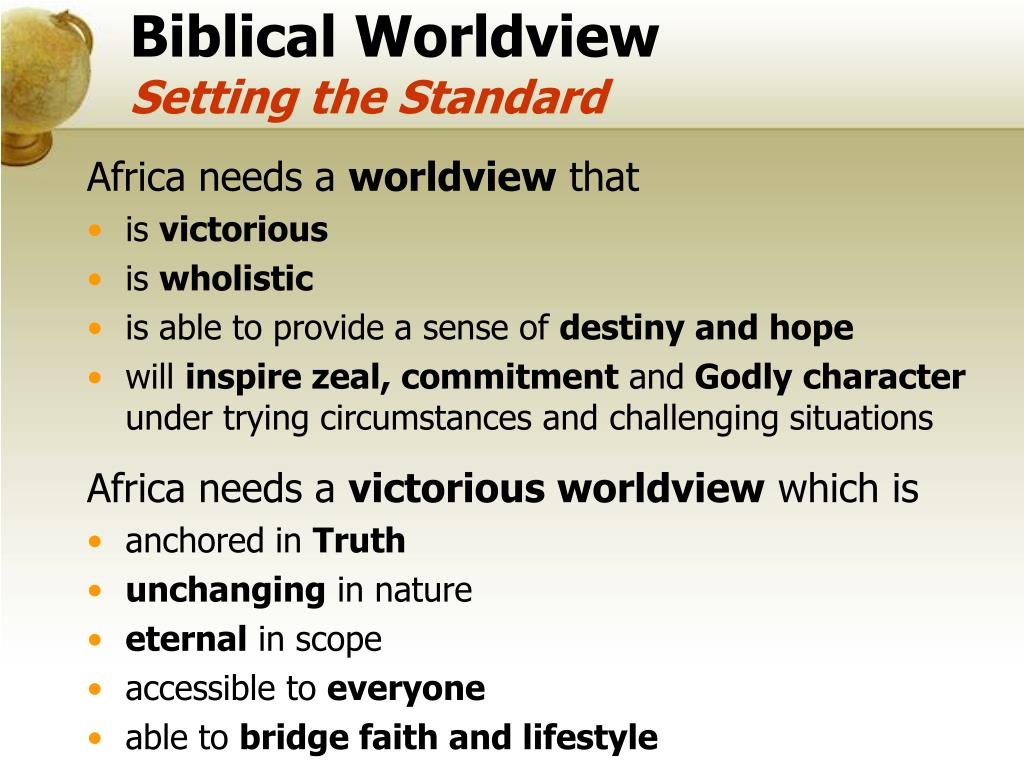 PPT - Biblical Worldview 1 PowerPoint Presentation - ID:6079252