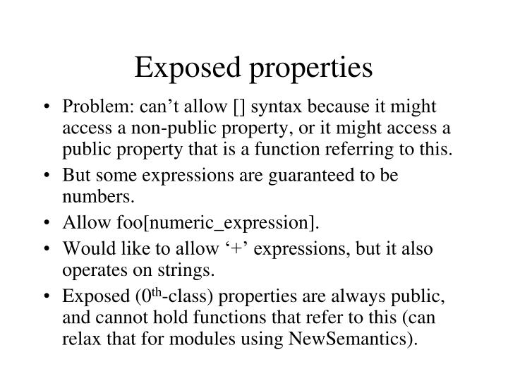Exposed properties