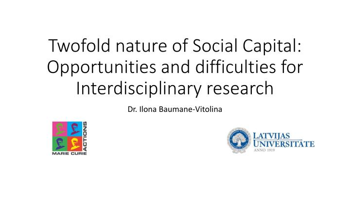 twofold nature of social capital opportunities and difficulties for interdisciplinary research n.