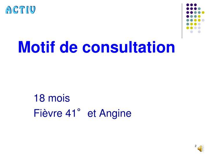Motif de consultation