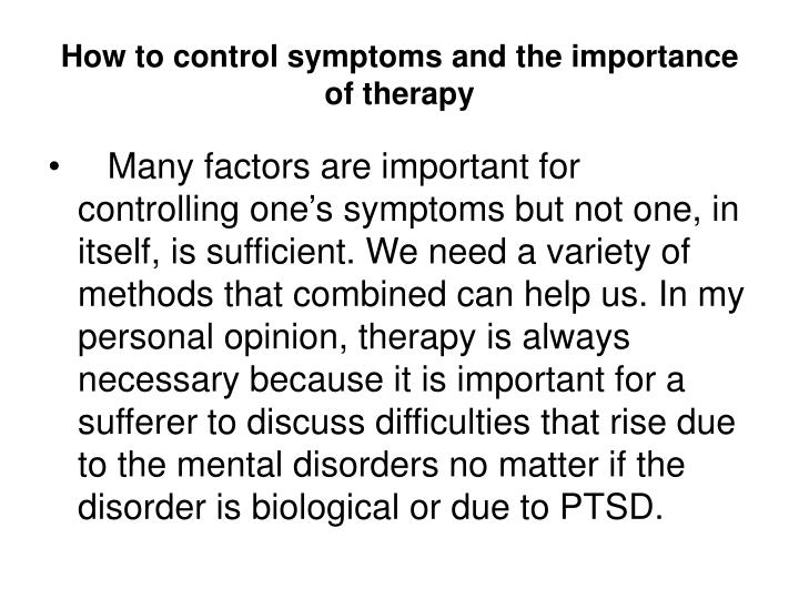 How to control symptoms and the importance of therapy