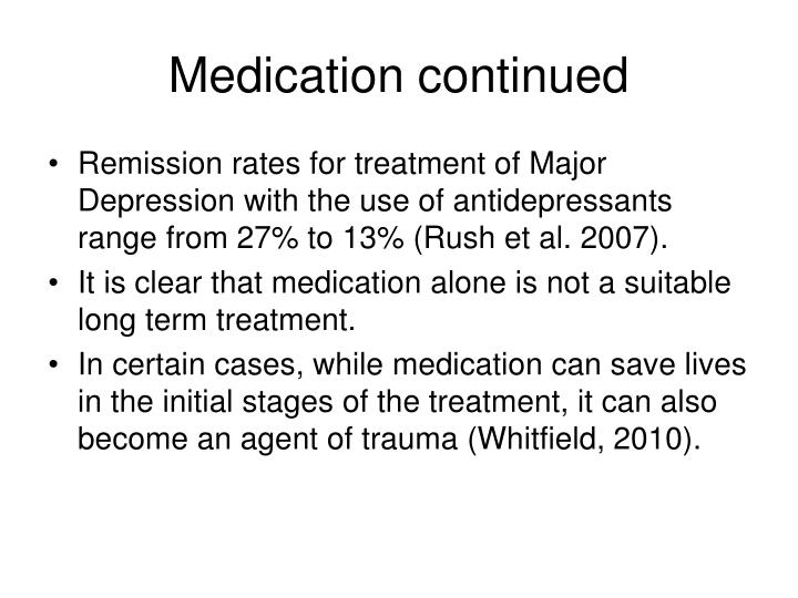 Medication continued
