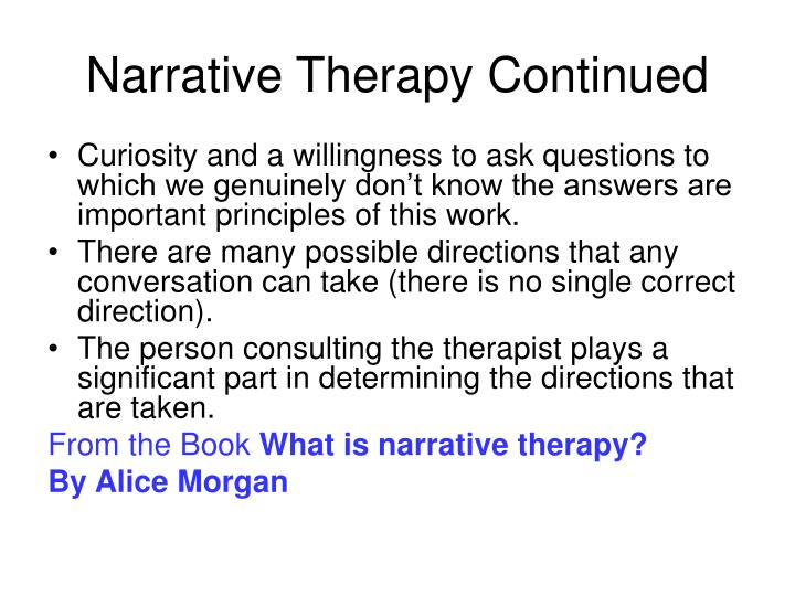Narrative Therapy Continued