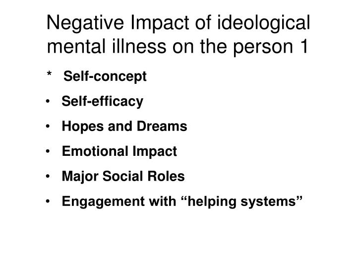 Negative Impact of ideological mental illness on the person 1