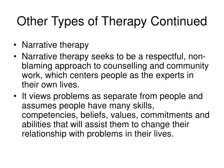 Other Types of Therapy Continued