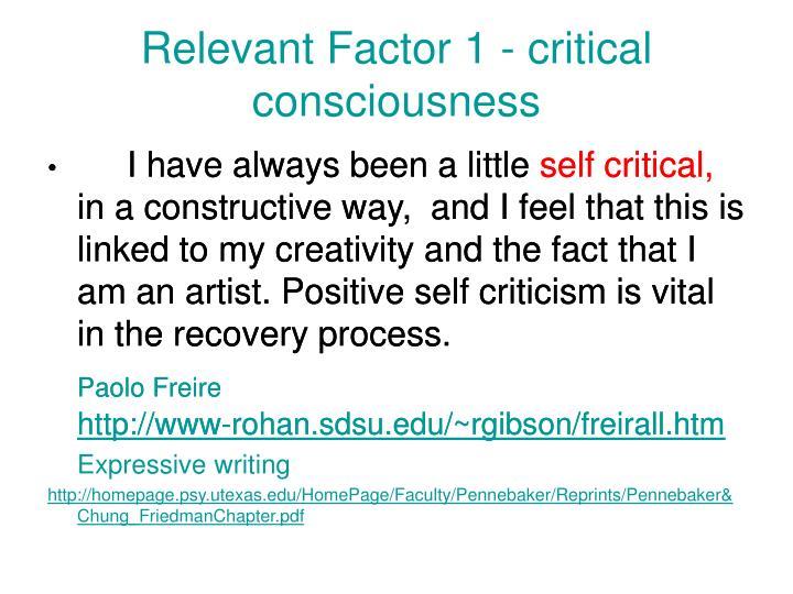 Relevant Factor 1 - critical consciousness