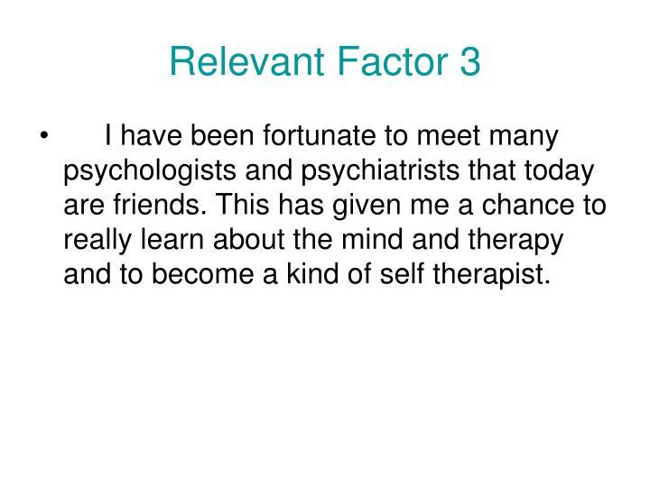 Relevant Factor 3