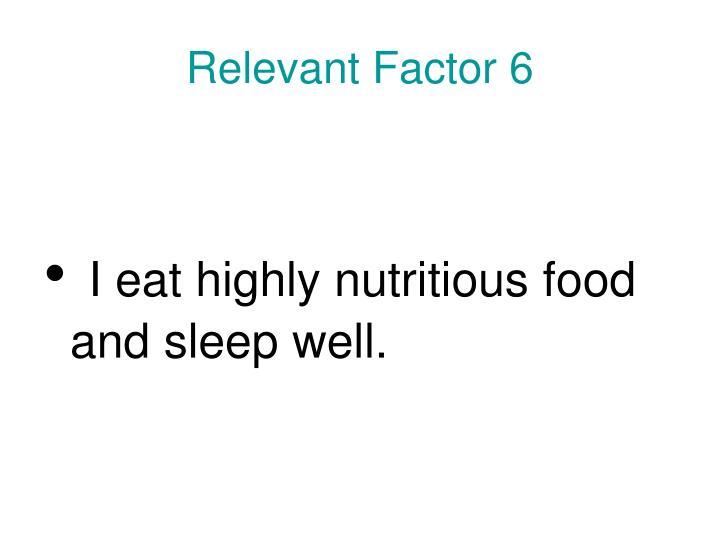 Relevant Factor 6