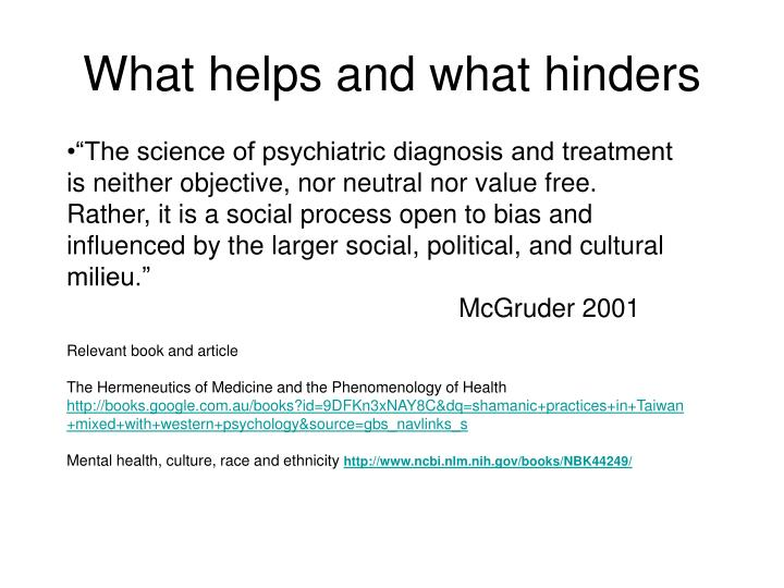 What helps and what hinders