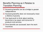 benefits planning as it relates to transition planning