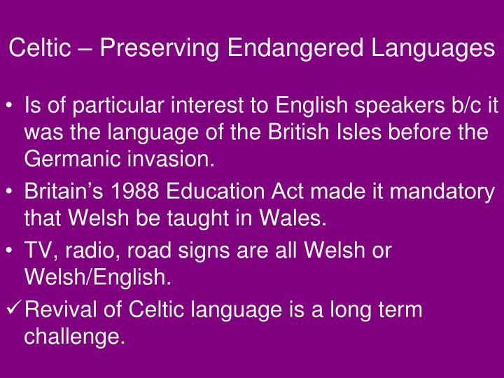 Celtic – Preserving Endangered Languages