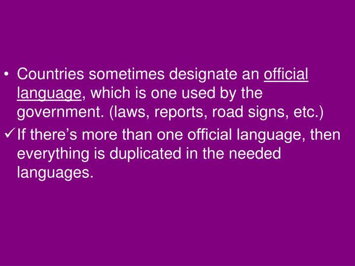 Countries sometimes designate an