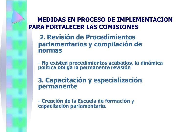 MEDIDAS EN PROCESO DE IMPLEMENTACION PARA FORTALECER LAS COMISIONES