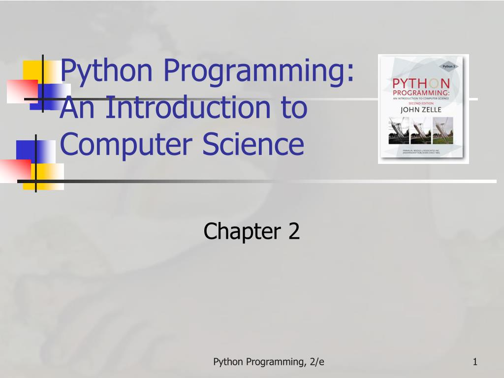 PPT - Python Programming: An Introduction to Computer
