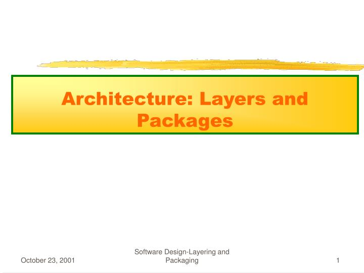 Architecture layers and packages