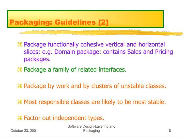 Packaging: Guidelines [2]