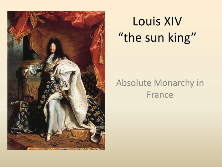 the life and reign of king louis xiv in france During the very long reign of king louis xiv is set during the last two weeks of louis xiv's life before dying of louis xiv of france: 24 charles v.