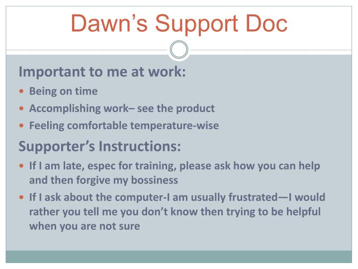 Dawn's Support Doc
