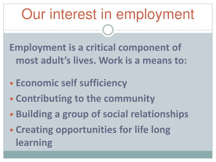 Our interest in employment