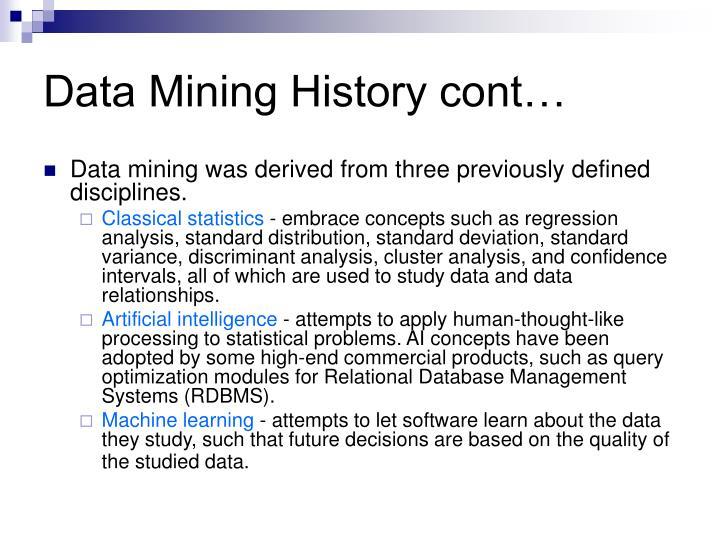 Data Mining History cont…