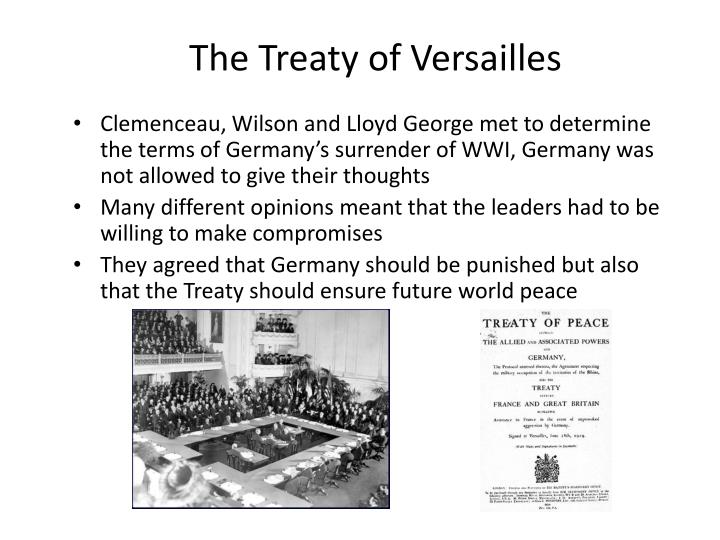 treaty of versailles oral presentation The strengths and weaknesses of the treaty of versailles is one of the most popular assignments among students' documents if you are stuck with writing or missing ideas, scroll down and find inspiration in the best samples.